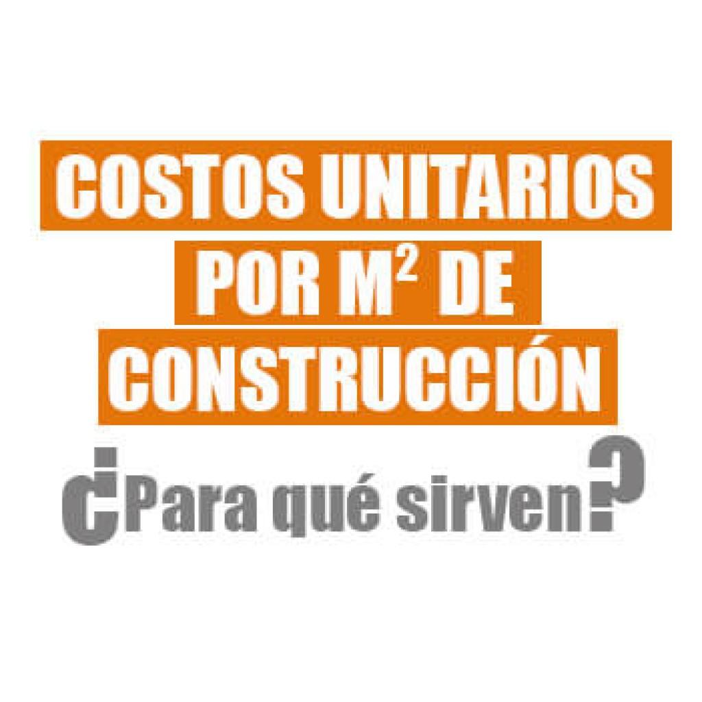 Costos Unitarios Metro Cuadrado Construcci N Scsarquitecto
